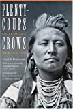 img - for Plenty-coups: Chief of the Crows (Second Edition) (Bison Book) book / textbook / text book
