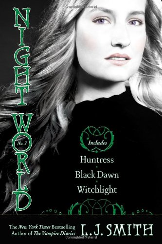 Night World No. 3: Huntress, Black Dawn, Witchlight