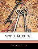 Model Kitchen ...