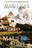 Maid for Love (McCarthys of Gansett Island Series)