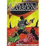 LA ESCLAVA DE MARSOON (PÁRAMOS DE MARSOON)