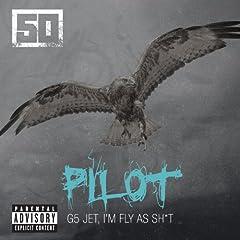 Pilot [Explicit]
