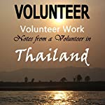 Volunteer Work: Notes from a Volunteer in Thailand |  The Volunteer