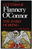 The Habit of Being: Letters of Flannery O'Connor (0374521042) by O'Connor, Flannery