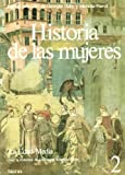 Historia de Las Mujeres 2 - Edad Media (Spanish Edition) (8430698213) by Duby, Georges