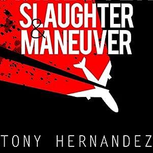 Slaughter & Maneuver Audiobook