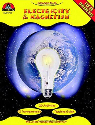 Electricity & Magnetism: Grades 5-9