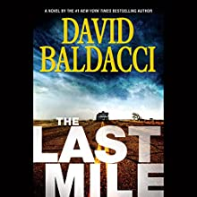 The Last Mile Audiobook by David Baldacci Narrated by Kyf Brewer