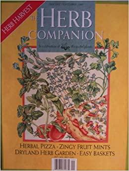 The herb companion vol 9 no 6 aug sep 1997 herb harvest herbal pizza zingy fruit mints - Medicinal herbs harvest august dry store ...