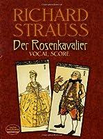 Der Rosenkavalier: Vocal Score