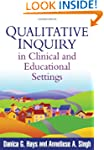 Qualitative Inquiry in Clinical and E...