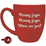 Mommy Finger Mommy Finger Where Are You? Coffee Mug