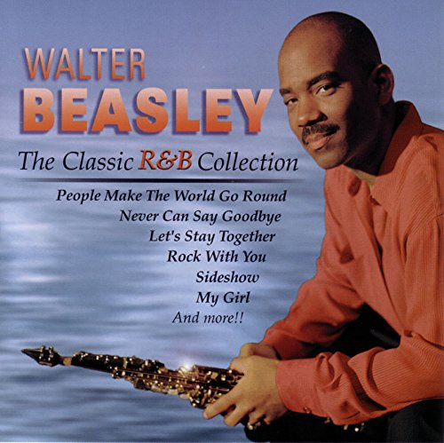Walter Beasley - Classic R&b Collection - Zortam Music