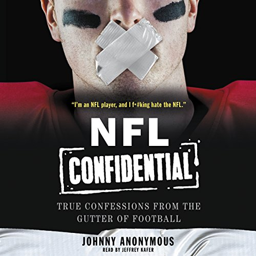 Download NFL Confidential: True Confessions from the Gutter of Football