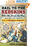 Hail to the Redskins: Gibbs, the Dies...