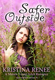 Safer Outside (A Mature YA Romance) (The Outside Series)