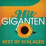 Die Hit Giganten - Best Of Schlager