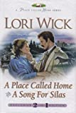 A Place Called Home/A Song For Silas (A Place Called Home Series 1-2) (1568655517) by Wick, Lori