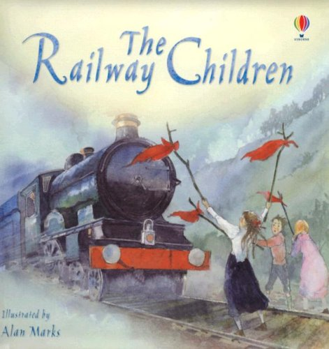 The Railway Children (Picture Book Classics)