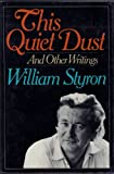 This Quiet Dust (039452974X) by Styron, William