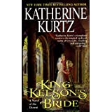 King Kelson's Bride (A Novel of the Deryni) ~ Katherine Kurtz