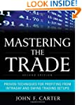 Mastering the Trade, Second Edition:...
