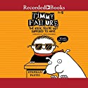 Timmy Failure: The Book You're Not Supposed to Have Audiobook by Stephan Pastis Narrated by Jared Goldsmith