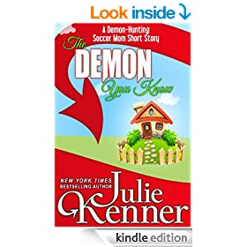 The Demon You Know: A Demon Hunting Soccer Mom Short Story (Demon-Hunting Soccer Mom)