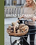 The Bread Exchange: Tales and Recipes...