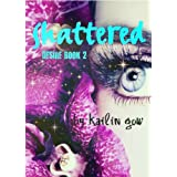 Shattered (a Dystopian Romance Fiction) (Desire Series)