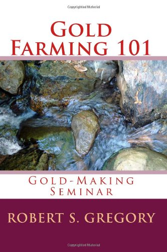 Gold Farming 101: Gold-Making Seminar