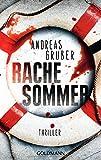Rachesommer: Thriller von Andreas Gruber