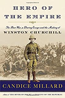 Book Cover: Hero of the Empire: The Boer War, a Daring Escape, and the Making of Winston Churchill