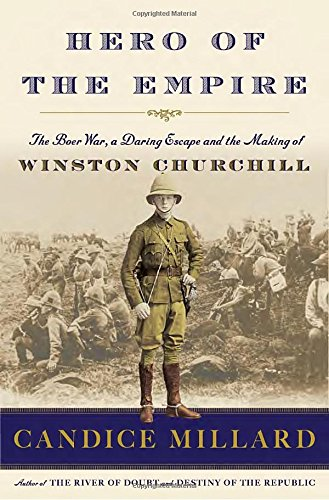 hero-of-the-empire-the-boer-war-a-daring-escape-and-the-making-of-winston-churchill