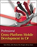 img - for Professional Cross-Platform Mobile Development in C# by Scott Olson (2012-02-21) book / textbook / text book