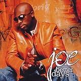 echange, troc Joe - Better Days
