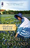 Bluebonnet Belle (0373785917) by Lori Copeland