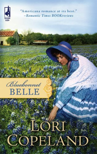 Bluebonnet Belle (Steeple Hill Women's Fiction #51)