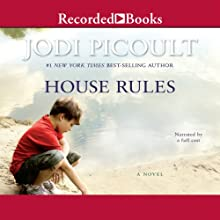 House Rules (       UNABRIDGED) by Jodi Picoult Narrated by Mark Turetsky, Nicole Poole, Andy Paris, Christopher Evan Welch, Rich Orlow