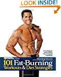101 Fat-Burning Workouts & Diet Strat...