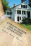 img - for Atwood Manor The Second Generation: The Second Generation (Volume 2) book / textbook / text book