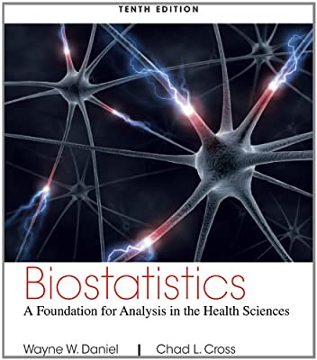Biostatistics: A Foundation for Analysis in the Health Sciences (Wiley Series in Probability and Statistics) from Wiley