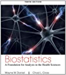 Biostatistics: A Foundation for Analy...