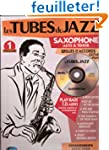 Tubes du Jazz Vol.1 Saxophone + CD