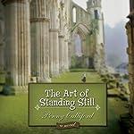 The Art of Standing Still: A Novel | Penny Culliford