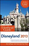 img - for The Unofficial Guide to Disneyland 2013 (Unofficial Guides) by Sehlinger, Bob, Kubersky, Seth, Testa, Len (8th (eighth) Edition) [Paperback(2012)] book / textbook / text book