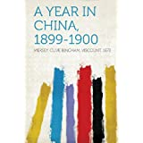 A Year in China, 1899-1900