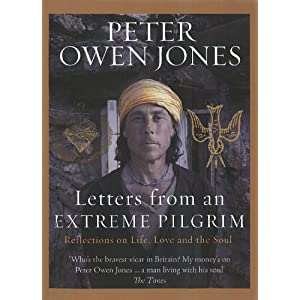 Letters from an Extreme Pilgrim: Reflections on life, love and the soul