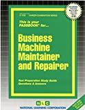 Business Machine Maintainer and Repairer (Career Examination Series)