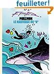 Phil�mon, volume 2 : Le Naufrag� du A